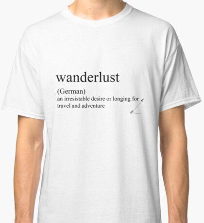 Wanderlust (German) statement tees & accessories Classic T-Shirt