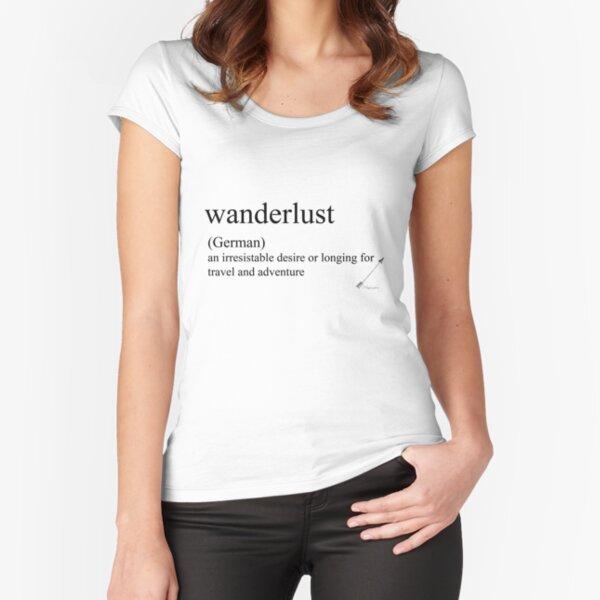 Wanderlust (German) statement tees & accessories Fitted Scoop T-Shirt