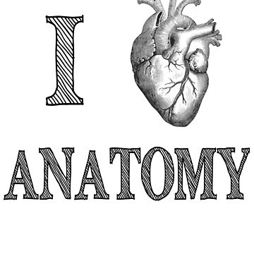 I Love Anatomy With Medical Anatomical Heart Womens Premium T