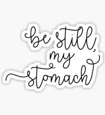Be still, dear Sticker