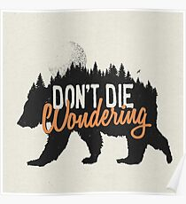 Don't die wondering Poster