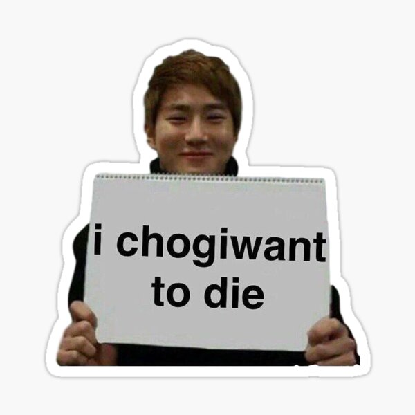 Suho - Je chogiwant mourir Sticker