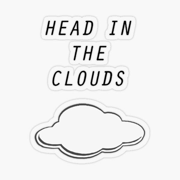 Head in the Clouds Transparent Sticker