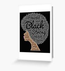 Strong Black Girl with Big Natural Hair Pride T-shirt gift Greeting Card