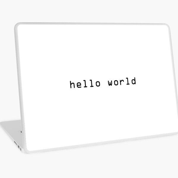 hello world Laptop Skin
