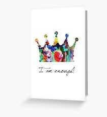 Tracy Porter / Poetic Wanderlust: I am enough Greeting Card