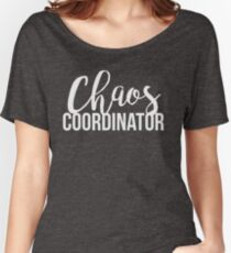 Chaos Coordinator Women's Relaxed Fit T-Shirt