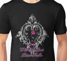 'Till the last petal falls Unisex T-Shirt