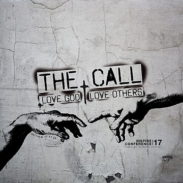 The Call | Love God, Love Others by SingerNZ