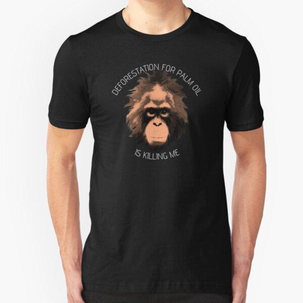 POI - Deforestation for palm oil is killing me Slim Fit T-Shirt