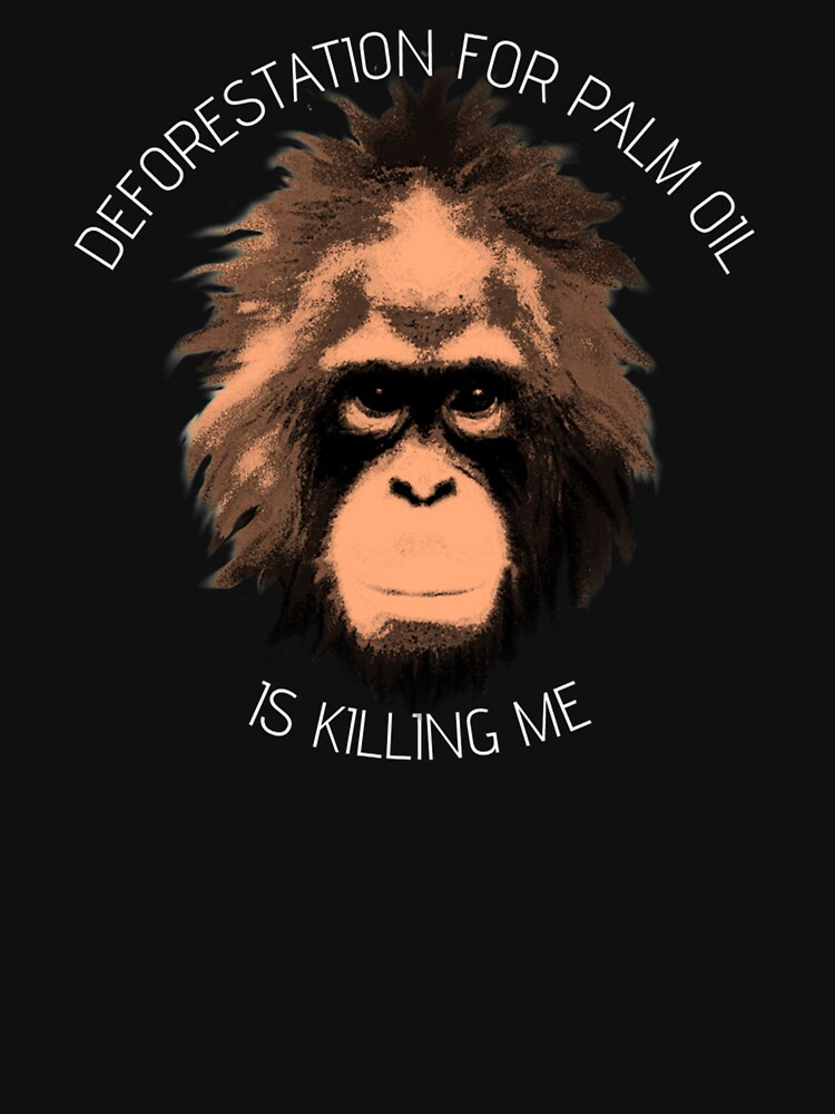 POI - Deforestation for palm oil is killing me by Palmoil