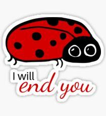 End You Ladybird Sticker