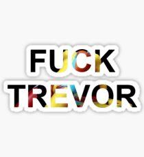 F**k Trevor - Tame Impala Sticker