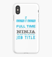IT MANAGER IT MANAGER BEST DESIGN 2017 iPhone Case