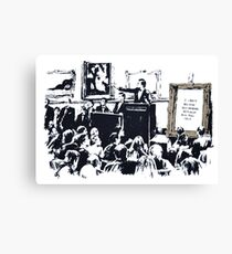 Banksy - I can't believe you morons actually buy this shit Canvas Print