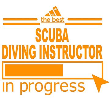 SCUBA DIVING INSTRUCTOR BEST COLLECTION 2017 by scarletlongan