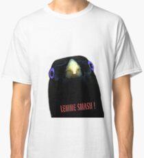 Lemme Smash ! Classic T-Shirt