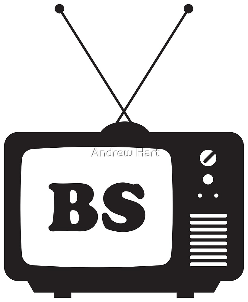 TV is BS Sticker by Andrew Hart
