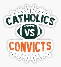 catholics vs Convicts Sticker