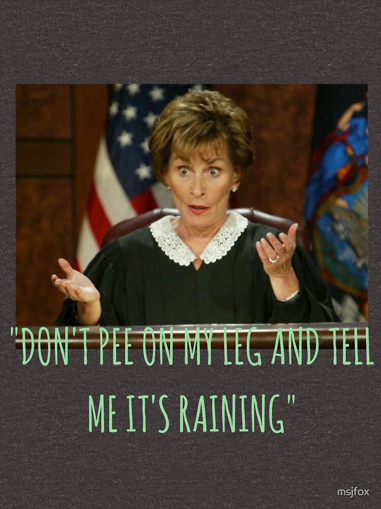 Judy Judy - pinkeln Sie nicht auf mein Bein und sagen Sie mir, es regnet von msjfox