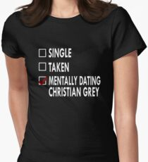Mentally dating Mr Grey Women's Fitted T-Shirt