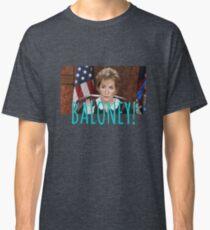 JUDGE JUDY BALONEY Classic T-Shirt
