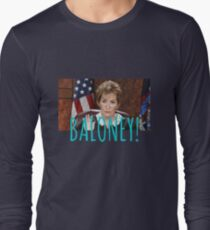 JUDGE JUDY BALONEY Long Sleeve T-Shirt