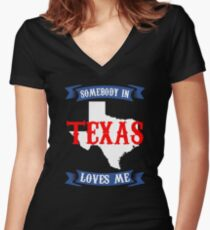 Texas Somebody in Texas loves me Women's Fitted V-Neck T-Shirt