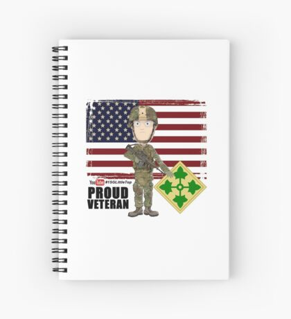 4th Infantry Division - Proud Veteran of OIF / OEF Spiral Notebook