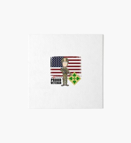 4th Infantry Division - Proud Veteran of OIF / OEF Art Board Print