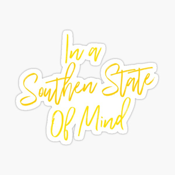 In a Southern State Sticker