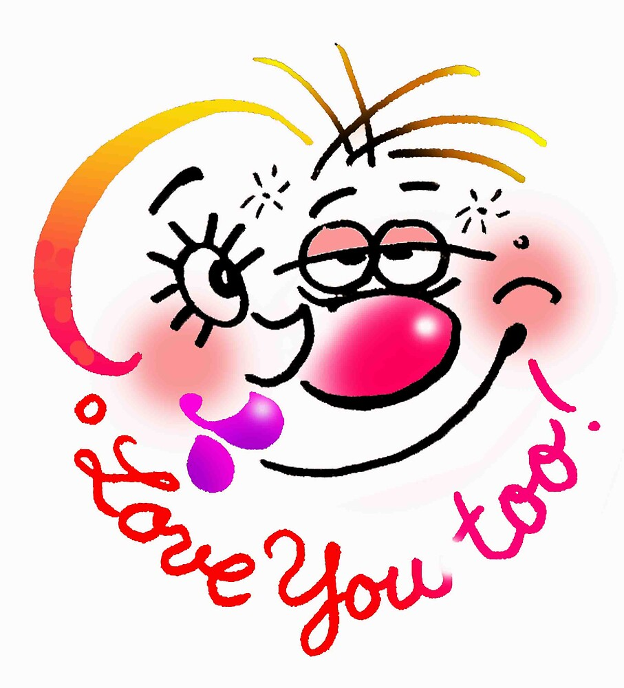 Luv you too by Roland Schicht