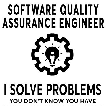 SOFTWARE QUALITY ASSURANCE ENGINEER BEST DESIGN 2017 by gaethin