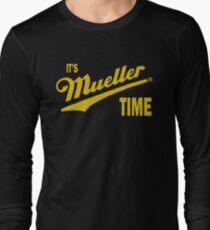 it's Mueller Time - GOLD Long Sleeve T-Shirt