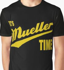 it's Mueller Time - GOLD Graphic T-Shirt