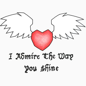 I Admire The Way You Shine by fmz101