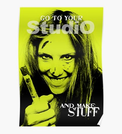 Go to your studio... Poster
