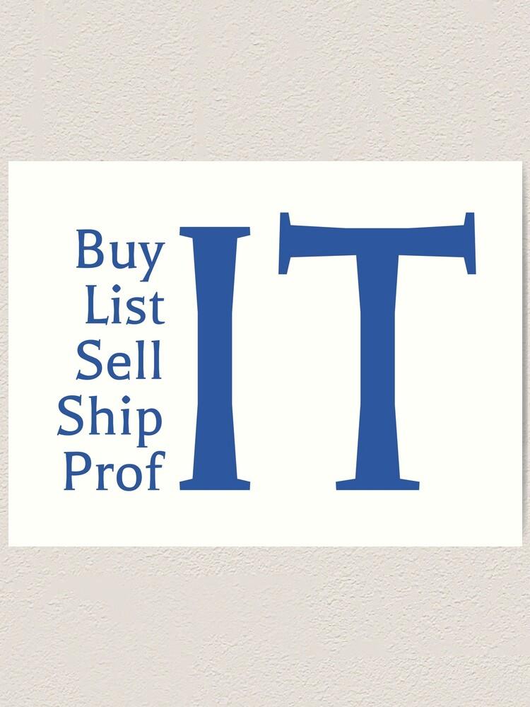 Buy It List It Sell It Ship It Profit Resale Flipping Ebay Amazon Mantra Art Print By Octagon Redbubble
