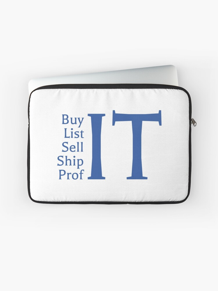 Buy It List It Sell It Ship It Profit Resale Flipping Ebay Amazon Mantra Laptop Sleeve By Octagon Redbubble