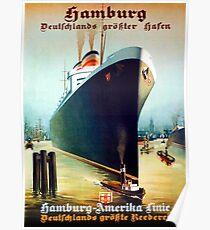 Hamburg - America, oversea line, cruiser, tourist ship, vintage travel poster Poster