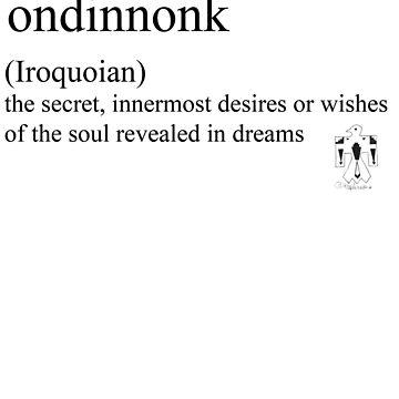 Ondinnonk- (Iroquoian) by Rendezvousmag