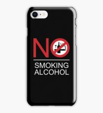 NO Smoking Alcohol Sign iPhone Case/Skin