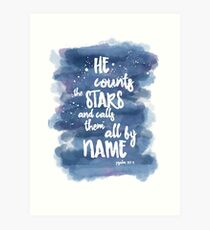 He Counts the Stars and Calls them All By Name Art Print