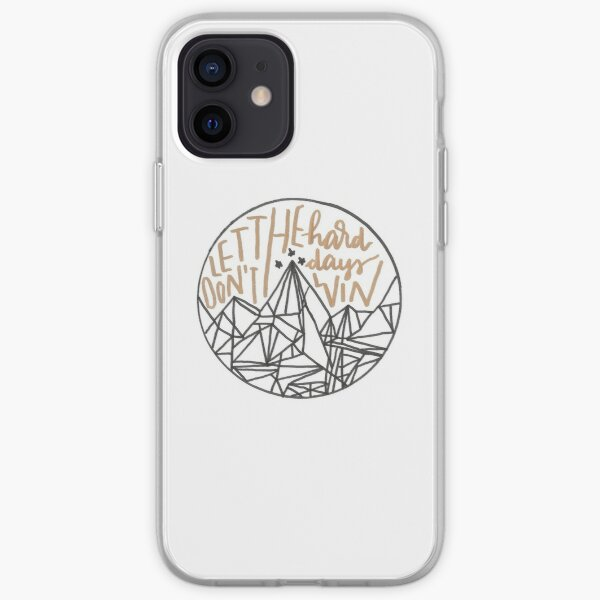 Don't Let The Hard Days Win - ACOMAF iPhone Soft Case