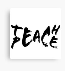 teach peace Canvas Print