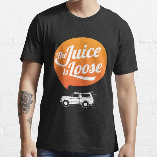 The Juice is Loose Essential T-Shirt