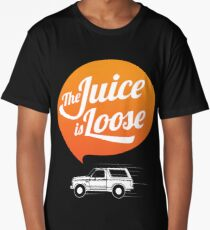 The Juice is Loose Long T-Shirt
