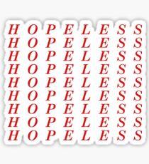 hopeless.  Sticker