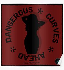 Dangerous Curves Ahead 2 Red Poster