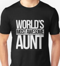 World's Most Awesome Aunt Unisex T-Shirt
